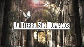 La tierra sin humanos